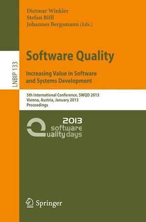 Software Quality. Increasing Value in Software and Systems Development af Dietmar Winkler