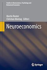 Neuroeconomics (Studies in Neuroscience Psychology and Behavioral Economics)