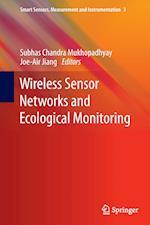 Wireless Sensor Networks and Ecological Monitoring af Subhas C. Mukhopadhyay