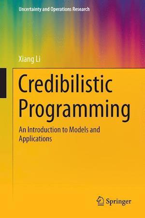 Credibilistic Programming af Xiang Li