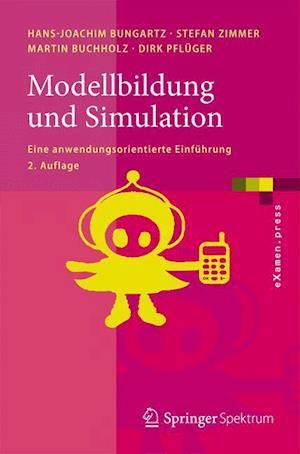 Modellbildung Und Simulation af Hans-Joachim Bungartz, Martin Buchholz, Stefan Zimmer