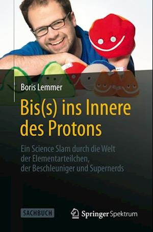 Bis(s) ins Innere des Protons af Boris Lemmer