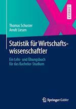 Statistik Fur Wirtschaftswissenschaftler af Thomas Schuster, Arndt Liesen