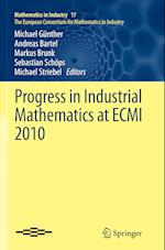Progress in Industrial Mathematics at ECMI 2010 af Michael Gunther