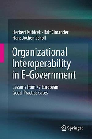 Organizational Interoperability in E-Government af Herbert Kubicek