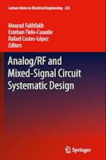 Analog/Rf and Mixed-Signal Circuit Systematic Design af Mourad Fakhfakh