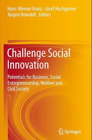 Challenge Social Innovation af Hans-Werner Franz