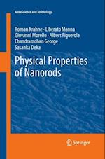 Physical Properties of Nanorods (Nanoscience and TEchnology)
