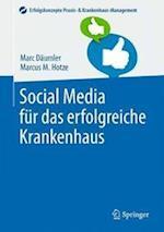 Social Media Fur Das Erfolgreiche Krankenhaus (Erfolgskonzepte Praxis- & Krankenhaus-management)