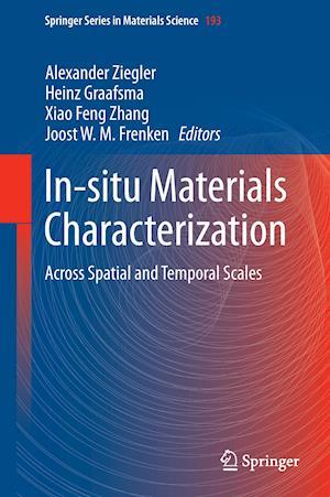 In-Situ Materials Characterization af Alexander Ziegler