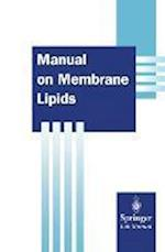 Manual on Membrane Lipids af Rajendra Prasad