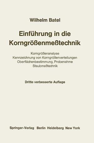 Einfuhrung in die Korngrossenmesstechnik af Wilhelm Batel