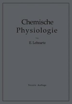 Einfuhrung in Die Chemische Physiologie af Emil Lehnartz