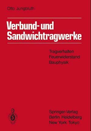 Verbund- Und Sandwichtragwerke af Otto Jungbluth