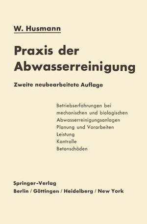 Praxis der Abwasserreinigung af Wilhelm Husmann