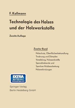 Technologie Des Holzes Und Der Holzwerkstoffe af Franz Kollmann