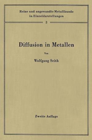 Diffusion in Metallen af Theodor Heumann