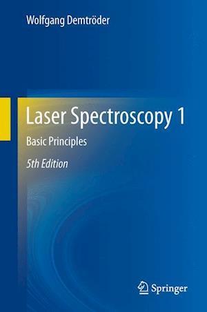 Laser Spectroscopy 1 af Wolfgang Demtroder