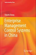 Enterprise Management Control Systems in China af Xianzhi Zhang
