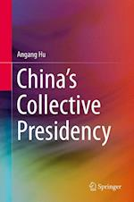China's Collective Presidency af An'gang Hu