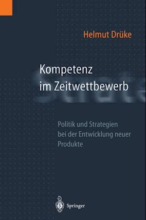 Kompetenz im Zeitwettbewerb af Helmut Druke