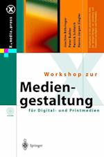 Workshop Zur Mediengestaltung Fur Digital- Und Printmedien (X.media.press)