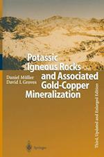 Potassic Igneous Rocks and Associated Gold-copper Mineralization af Daniel Muller