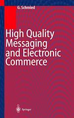 High Quality Messaging and Electronic Commerce af Gerhard Schmied