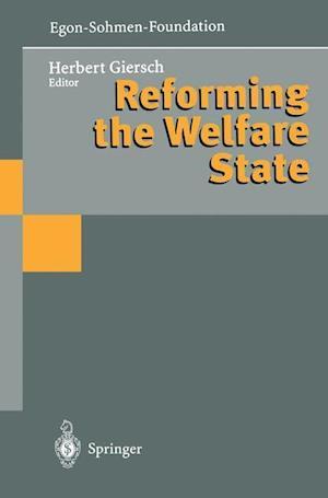 Reforming the Welfare State af Herbert Giersch
