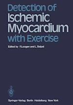 Detection of Ischemic Myocardium with Exercise af Franz Loogen