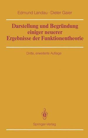 Darstellung und Begrundung Einiger Neuerer Ergebnisse der Funktionentheorie af Edmund Landau
