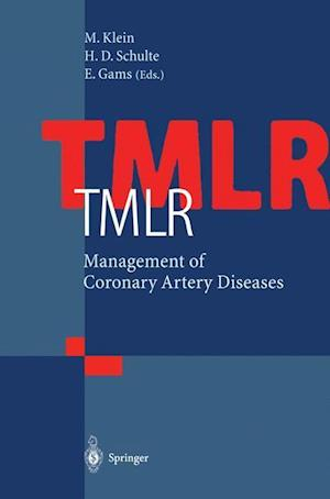 TMLR Management of Coronary Artery Diseases af Michael Klein