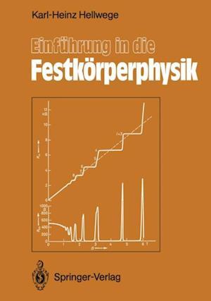 Einfuhrung in die Festkorperphysik af Karl-Heinz Hellwege