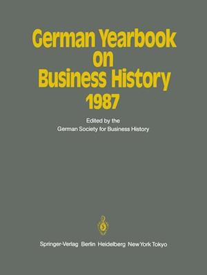 German Yearbook on Business History 1987 af Bernd Rudolph