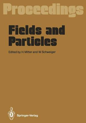 Fields and Particles af Heinrich Mitter