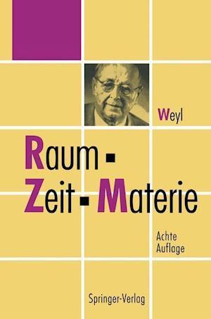 Raum, Zeit, Materie af Hermann Weyl