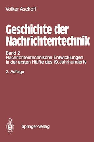 Geschichte der Nachrichtentechnik af Volker Aschoff