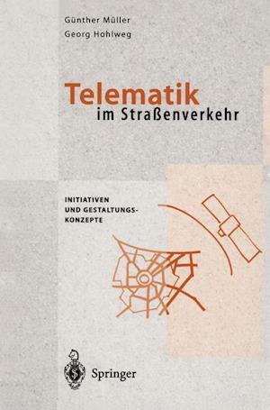 Telematik im Strassenverkehr af Gunter Muller