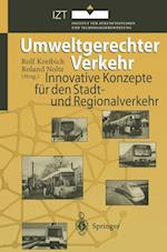 Umweltgerechter Verkehr af Rolf Kreibich