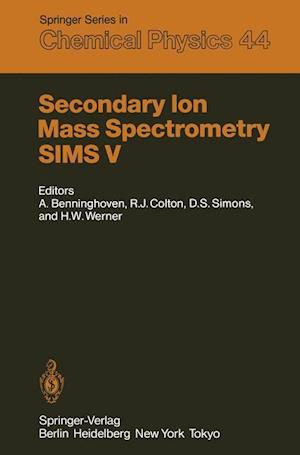 Secondary Ion Mass Spectrometry SIMS af Alfred Benninghoven