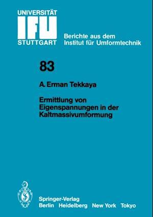 Ermittlung von Eigenspannungen in der Kaltmassivumformung af A. Erman Tekkaya