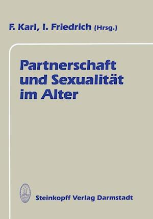 Partnerschaft und Sexualitat im Alter af Fred Karl