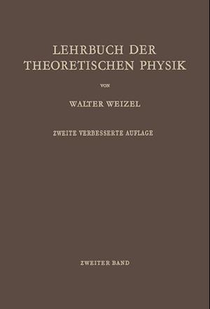 Lehrbuch Der Theoretischen Physik af Walter Weizel