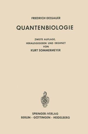 Quantenbiologie af Friedrich Dessauer