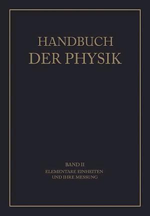 Elementare Einheiten Und Ihre Messung af C. Cranz, A. Berroth, H. Ebert
