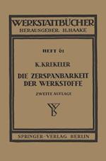 Die Zerspanbarkeit Der Werkstoffe af Karl Krekeler