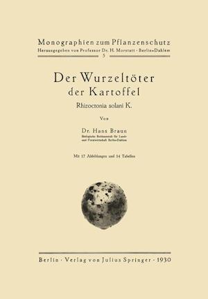 Der Wurzeltoter Der Kartoffel af Hans Braun