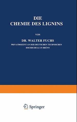 Die Chemie Des Lignins af Walter Fuchs