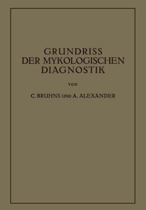 Grundriss der Mykologischen Diagnostik af C. Bruhns