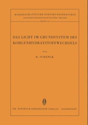 Das Licht im Grundsystem des Kohlenhydratstoffwechsels af Rudolf Schenck